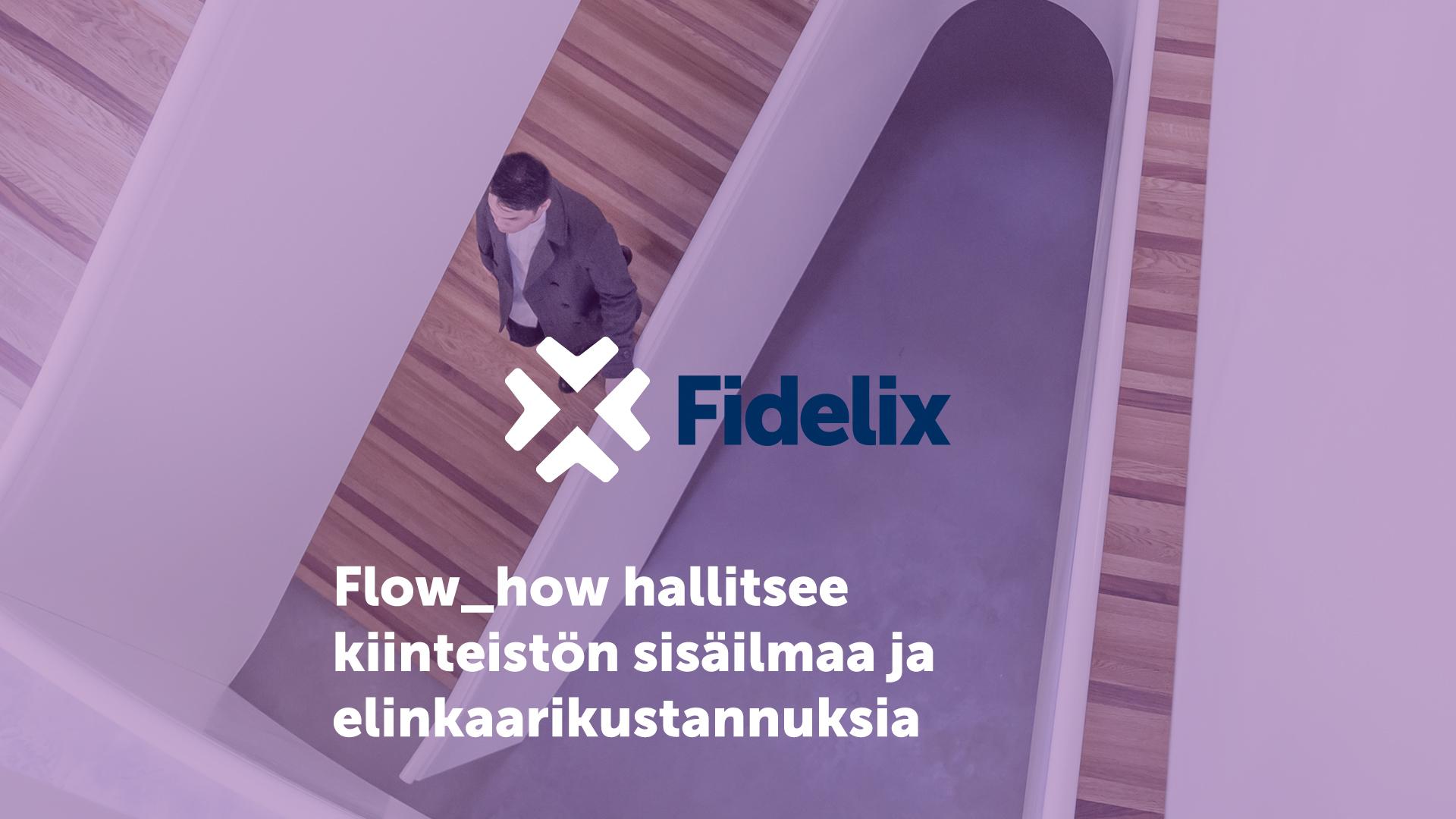 Flow_how:lla hallitset kiinteistön sisäilmaa ja elinkaarikustannuksia