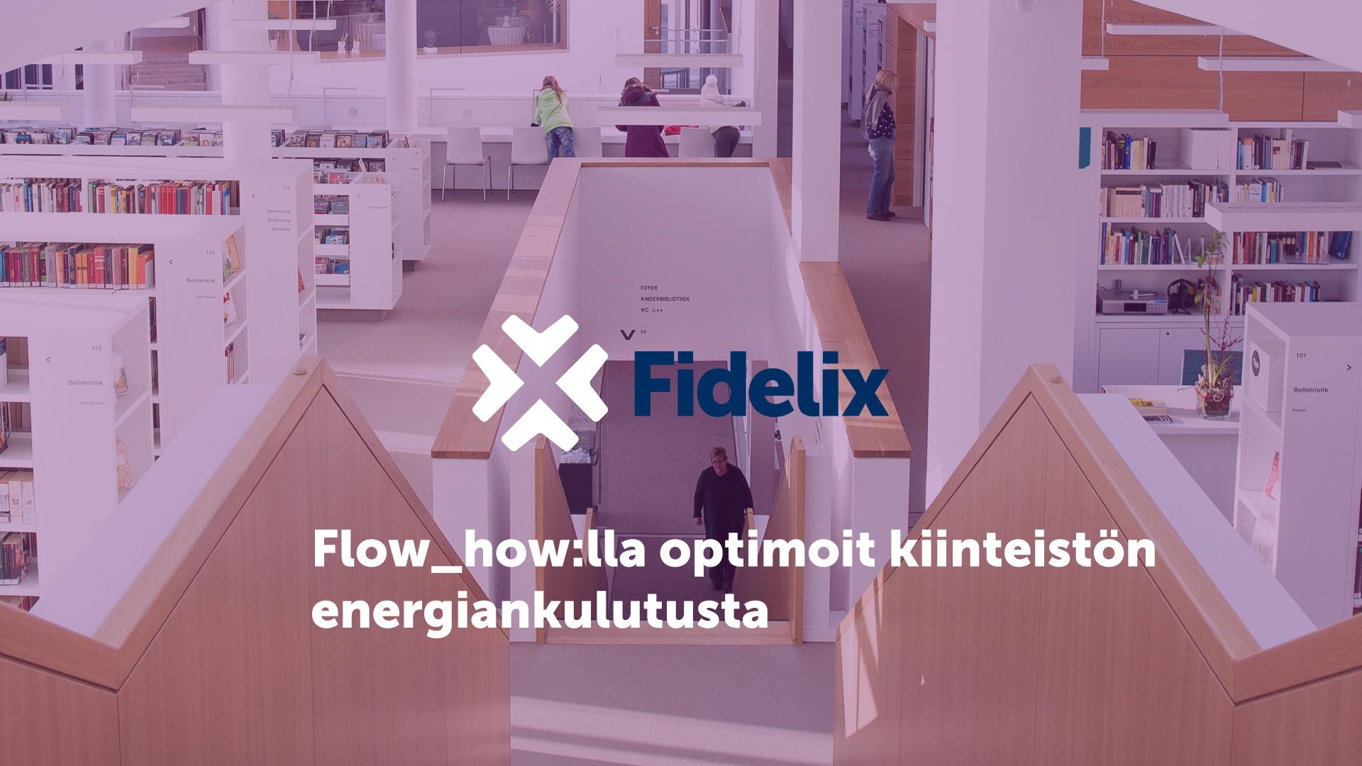 Flow_how:n avulla optimoit kiinteistösi energiankulutusta